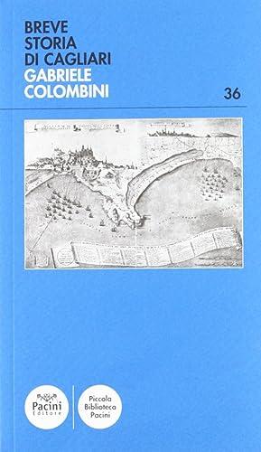 Breve storia di Cagliari.: Colombini, Gabriele