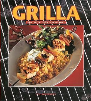 Grilla. Kott, Fisk, Gronsaker, Frukt.