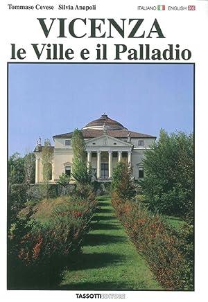 Vicenza. Le ville e il Palladio.: Cevese Tommaso Anapoli Silvia