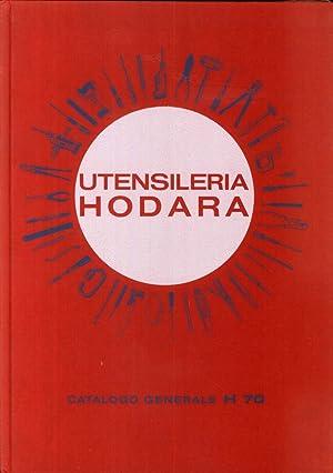 Utensileria Hodara. Milano. Catalogo Generale H70.