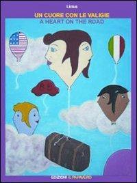 Un cuore con le valigie.: Licius