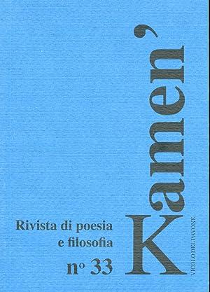 Kamen'. Rivista di poesia e filosofia n° 33. Anno XVII - Giugno 2008.: Anelli, Amedeo
