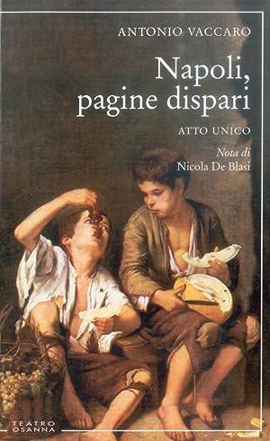 Napoli, Pagine Dispari. Atto unico.: Vaccaro, Antonio