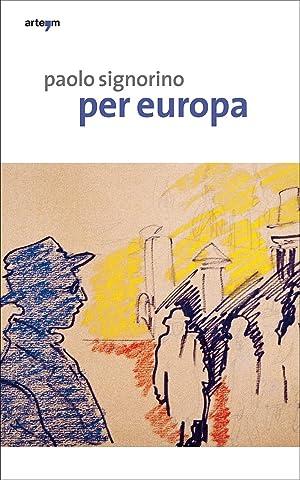 Paolo Signorino. Per Europa.