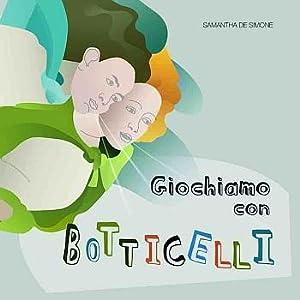 Giochiamo con Botticelli.: De Simone, Samantha