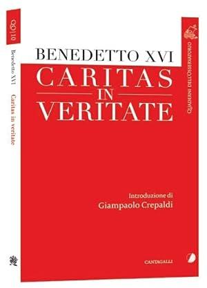 Caritas in veritate.: Benedetto XVI (Joseph Ratzinger)