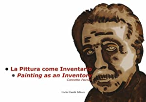 Concetto Pozzati. La pittura come inventario. Ediz. italiana e inglese.