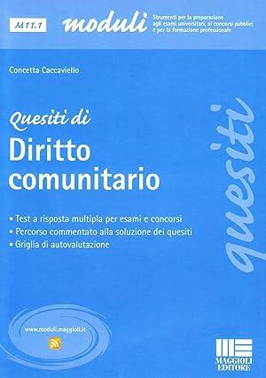 Quesiti di diritto comunitario.: Caccaviello, Concetta