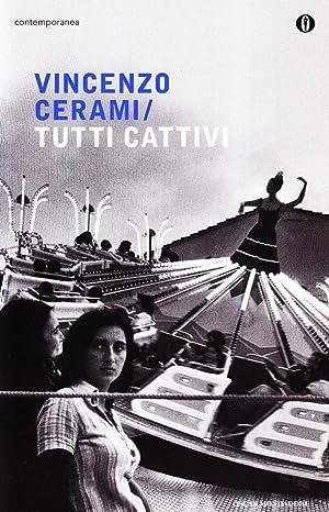 Tutti cattivi.: Cerami, Vincenzo