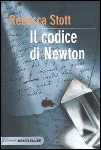 Il codice di Newton.: Stott, Rebecca