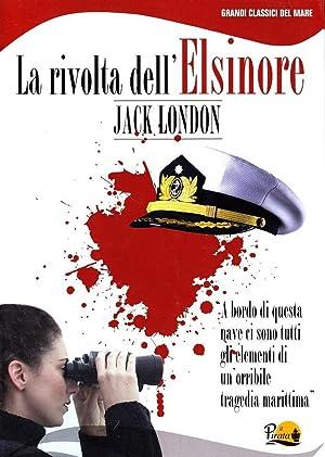 La rivolta dell'Elsinore.: London, Jack