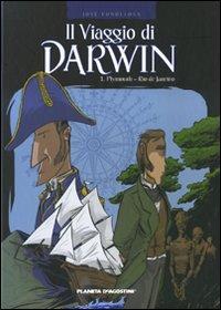 Playmouth-Rio de Janeiro. Il Viaggio di Darwin. Vol. 1.: Fonollosa, José