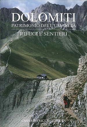 Dolomiti. Patrimonio dell'Umanità. Rifugi e Sentieri.: Lazzarin, Paolo
