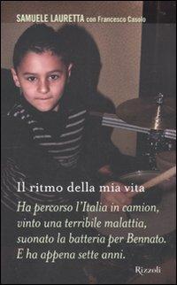 Il ritmo della mia vita.: Lauretta, Samuele Casolo, Francesco