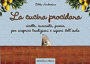 La cucina procidana.: Ambrosino, Clelia