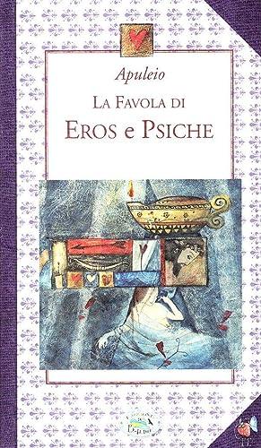 La favola di Eros e Psiche.: Apuleio