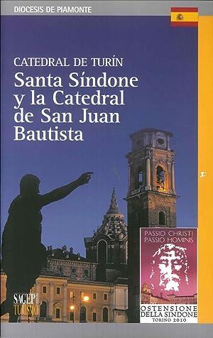 Catedral De Turín. Santa Sindone Y la Catedral De San Juan Bautista.: Facchin, Laura