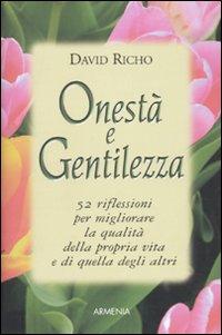 Onestà e gentilezza.: Richo, David