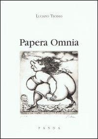 Papera omnia.: Troisio, Luciano