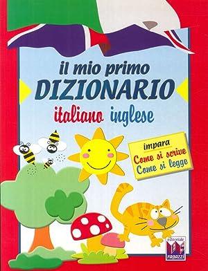 Il mio primo dizionario italiano-inglese.
