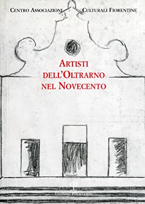 Artisti dell'Oltrarno nel Novecento.