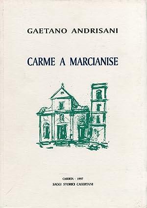 Saggi Storici Casertani. Carme a Marcianise.: Andrisani, Gaetano