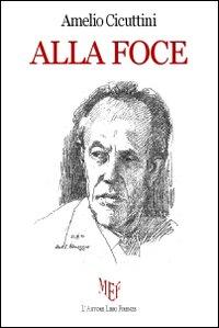 Alla foce.: Cicuttini, Amelio