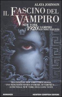 Il Fascino del Vampiro.: Johnson, Alaya