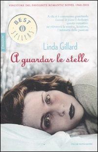 A guardar le stelle.: Gillard, Linda
