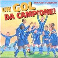 Un goal da campione!: Foreman, Michael
