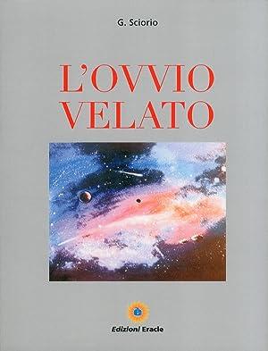 L'ovvio velato.: Sciorio, Giovanni