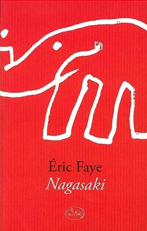 Nagasaki.: Faye, Éric