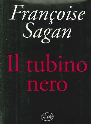 Il tubino nero.: Fran&ccediloise Sagan