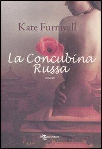 La concubina russa.: Furnivall, Kate