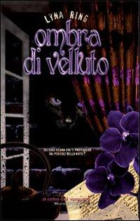 Ombra di velluto.: Ring, Lyna