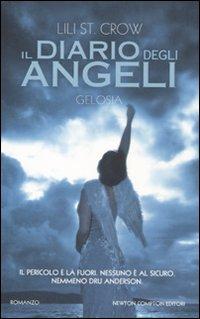Gelosia. Il diario degli angeli.: St Crow, Lili