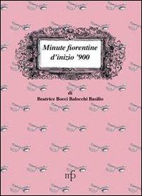 Minute fiorentine di inizio '900.: Bocci Balocchi Basilio, Beatrice