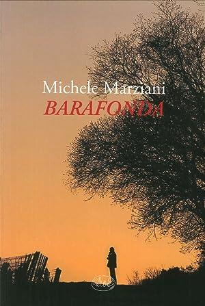 Barafonda.: Marziani, Michele