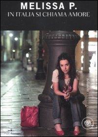 Melissa P. In Italia Si Chiama Amore.: Melissa P