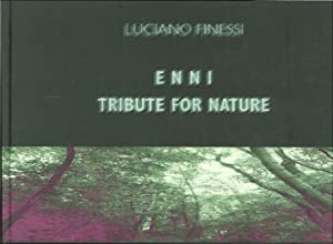 Enni. Tribute For Nature. [Con CD].: Finessi, Luciano