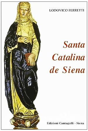 Santa Catalina de Siena.: Ferretti, Lodovico