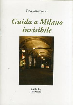 Guida a Milano invisibile.: Caramanico, Tina