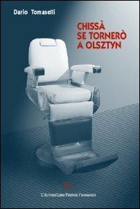 Chissà se tornerò a Olsztyn.: Tomaselli, Dario