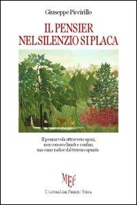 Il pensier nel silenzio si placa.: Piccirillo, Giuseppe