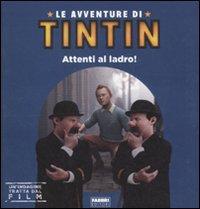 Le avventure di Tintin. Attenti al ladro.: Hermet, Marie