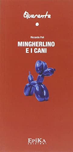 Mingherlino e i Cani.: Poli, Riccardo