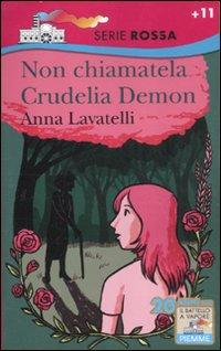 Non chiamatela Crudelia Demon.: Lavatelli, Anna