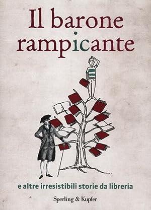 Il barone rampicante e altre irresistibili storie da libreria.