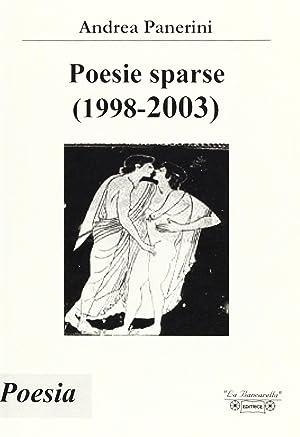 Poesie sparse (1998-2003).: Panerini, Andrea