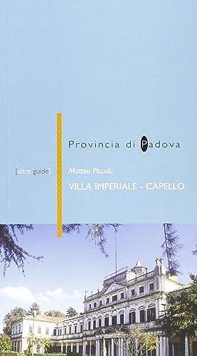 Provincia di Padova. Villa Imperiale - Capello.: Piccolo, Matteo